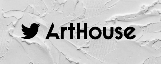 Arthouse by Twitter